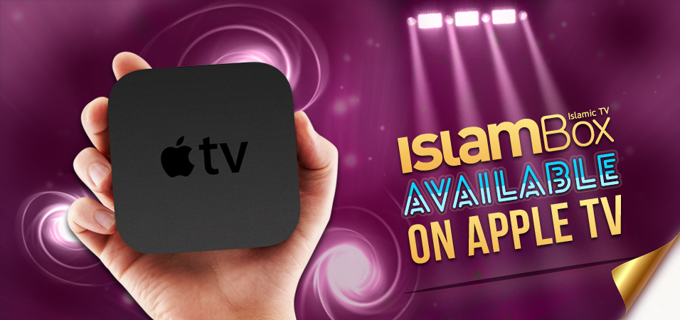 Islambox Available on Apple TV